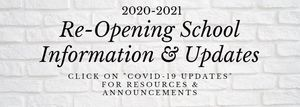 Re-Opening School Information & Updates