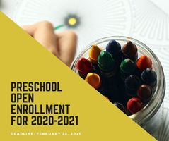 Preschool Open Enrollment for 2020-2021 School Year