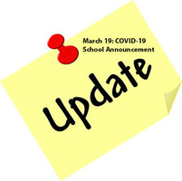 March 19: COVID-19: School Announcement