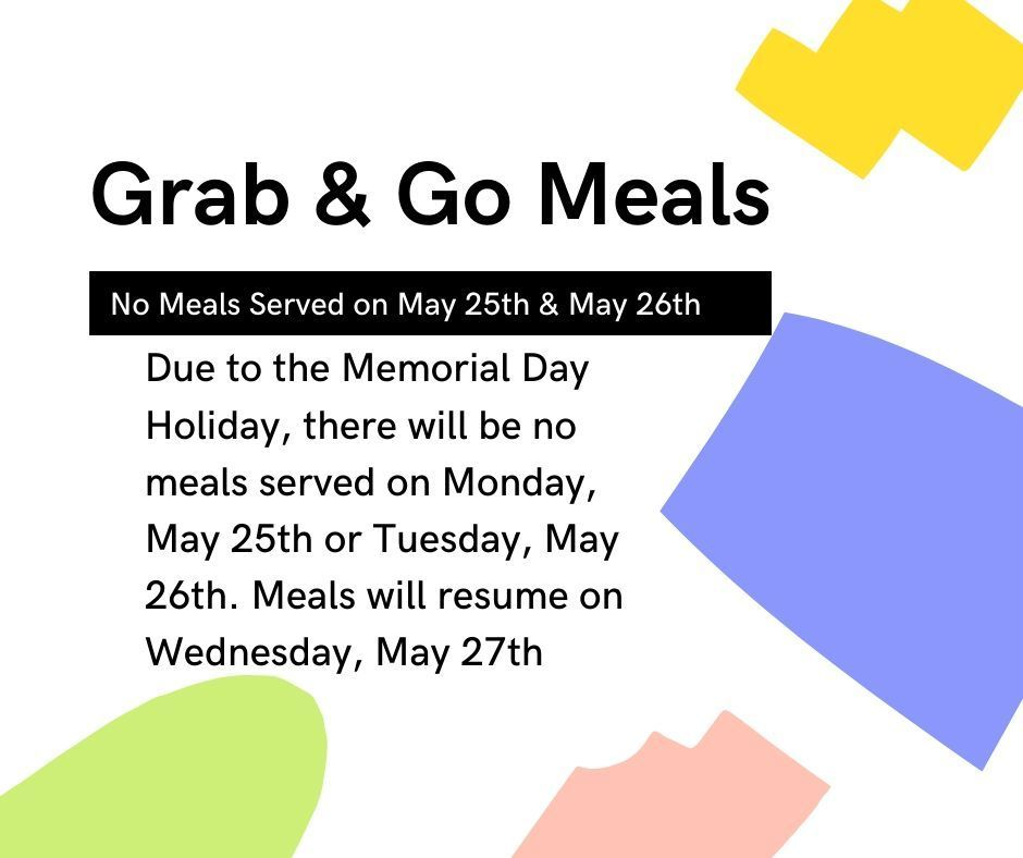 No Meals May 25 or 26